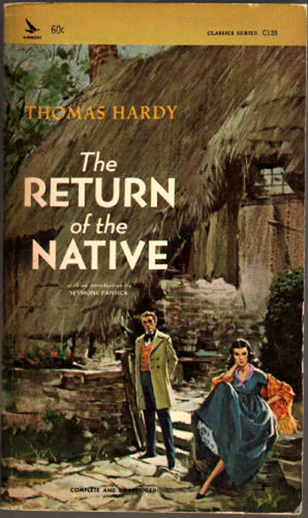 the return of the native 40 quotes from the return of the native: 'why is it that a woman can see from a distance what a man cannot see close'.