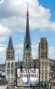 Rouen Cathedral as seen from Gros Horloge